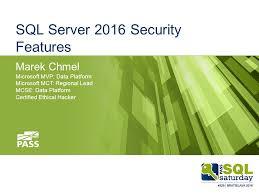 Microsoft Mvp Certification Sql Server 2016 Security Features Marek Chmel Microsoft Mvp Data