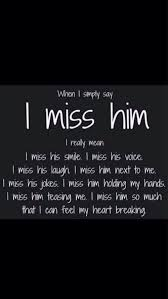 Missing Quotes I Miss Everything About Him OMG Quotes Your Stunning Quotes About Missing Him