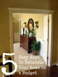 easy ways to decorate your home on a budget