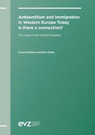 Antisemitism and Immigration in Western Europe Today Is there a connection?
