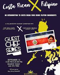 Chef Adela - If you're in the NYC area join me on Sept 13th for my first  pop-up dinner. Costa Rica X Filipino: an introduction to Costa Rican food  using Filipino ingredients.
