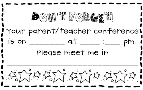parent conference template what the teacher wants parent teacher conferences