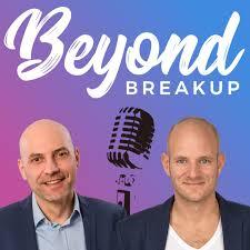 Beyond Breakup - Der Podcast für Liebeskummer, Trennung & Eifersucht