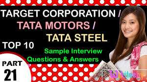 target corporation tata motors tata steel top most interview target corporation tata motors tata steel top most interview questions and answers