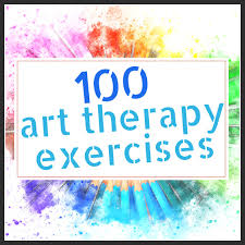100 Art Therapy Exercises The Updated And Improved List The Art