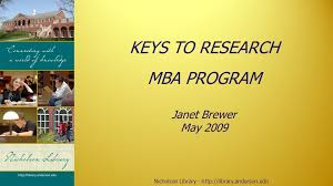 Nicholson Library - KEYS TO RESEARCH MBA PROGRAM Janet Brewer May ppt  download