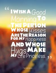 Good Morning Quotes For Lovers Best Of Cute Romantic Good Morning Wishes Images TheFreshQuotes