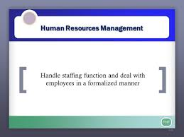 fhf management is a process designed to achieve an 21 fhf human resources management 6 26 handle staffing function and deal employees in a for zed manner