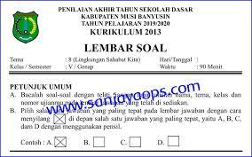 Try the suggestions below or type a new query above. Soal Penilaian Akhir Tahun Pat Pas Kelas 5 Tema 8 Lingkungan Sahabat Kita Sanjayaops