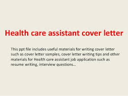Health Care Assistant Cover Letter Cover Letter For Health Care