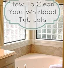 how to clean whirlpool tub jets