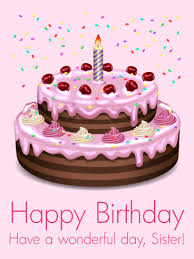 happy birthday cakes with wishes for sisters. Modren Wishes Pink Birthday Cake Card For Sister And Happy Cakes With Wishes For Sisters E