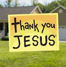 Thank You Jesus Sign Thank You Jesus Yard Signs