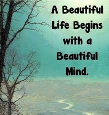 Beautiful English Quotes Best of A Beautiful Life Begins With A Beautiful Mind Quotes Life