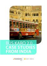 Bus Karo 2.0 Case Studies from India