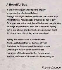 a beautiful day poem by francis duggan poem hunter