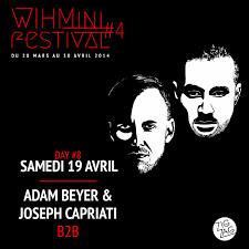 RA: Wihmini Festival #4 - Day 8: Adam Beyer & Joseph Capriati B2B All Night  Long at Zig Zag, Paris (2014)