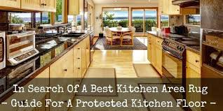 kitchen area rugs best area rug for kitchen reviews top 5 recommended kitchen rugs and runners