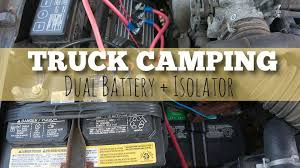 adding a dual battery setup for truck camping vanlife or other rigs truck camping dual battery setup