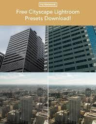 Free Cityscape Lightroom Presets Download Filtergrade