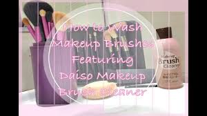 how to wash makeup brushes ft daiso makeup brush cleaner ikinman