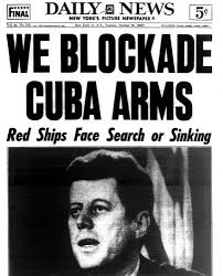 「1962, kennedy announced blockout cuba」の画像検索結果
