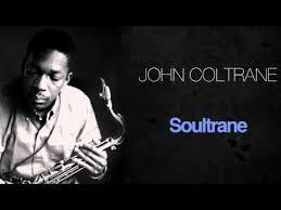 <b>John Coltrane</b> - <b>Soultrane</b> - YouTube