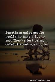 Quiet Quotes Fascinating Quiet Quotes Sayings And Images 48 Posts Wemotivation