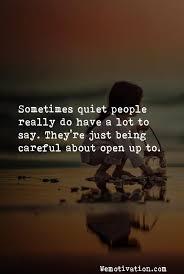 Quiet Quotes Fascinating Quiet Quotes Sayings And Images 48 Posts Wemotivation