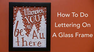 how to do lettering on a glass frame