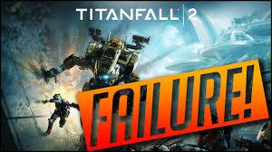 Titanfall 2 Sales Chart Is Titanfall 2 A Failure