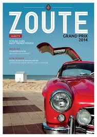 Gazette Zoute Grand Prix 2014 By D M S Issuu