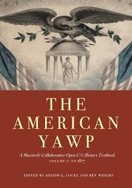Cite The American Yawp A Massively Collaborative Open Us History