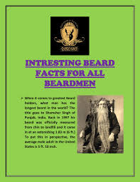INTRESTING BEARD FACTS FOR ALL BEARDMEN by Emily Williams - issuu