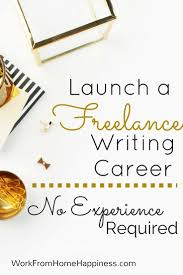 best lance websites ideas launch a lance writing career no experience