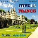 ¡Vive la France!, Vol. 11 - Cella lla'... et plus de Hits