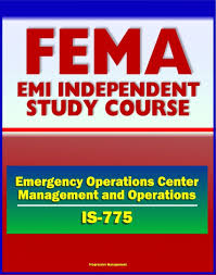 21st Century Fema Study Course Emergency Operations Center Eoc Management And Operations Is 775 Nims Ics Mac Group Joint Information System