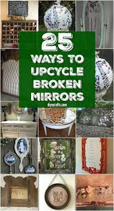 20 brilliantly crafty diy ideas to upcycle broken mirrors collection curated by diyncrafts team
