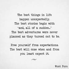 Unexpected Quotes New Free Yourself From Expectations Quotes Pinte