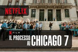 Il processo ai Chicago 7 guarda ora il Film su Netflix - PlayBlog.it