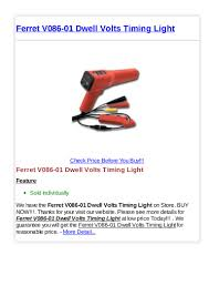 Check Timing Without Timing Light Ferret V086 01 Dwell Volts Timing Light