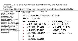 lesson 9 6 solve quadratic equations by the quadratic formula essential question how do you solve quadratic equations by using the quadratic formula