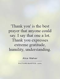 Saying Thank You Quotes Stunning Quotes About Saying Thank You 48 Quotes
