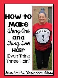 diy thing 1 thing 2 hair dr seuss day teach junkie