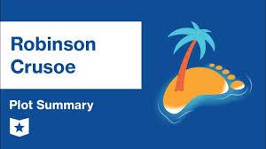 Robinson Crusoe Plot Summary Course Hero