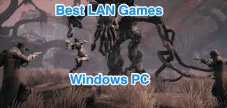 15 best lan games for windows pc