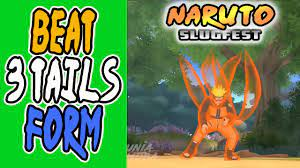 NARUTO 3 TAILS FORM | Naruto Slugfest Gameplay - YouTube