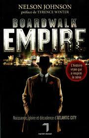 Boardwalk Empire: Nelson Johnson: 9782364360006: Amazon.com: Books