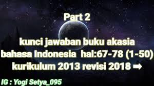 Kunci jawaban bahasa indonesia smp kelas 7 semester ganjil. Kunci Jawaban Buku Akasia Bahasa Indonesia Kelas 9 2018 Ilmusosial Id