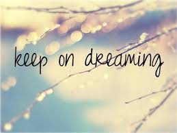 Keep On Dreaming Quotes Best of KEEP ON DREAMING EVEN IF IT BREAKS YOUR HEART WORDS OF WISDOM